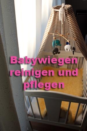Babywiegen reinigen und pflegen